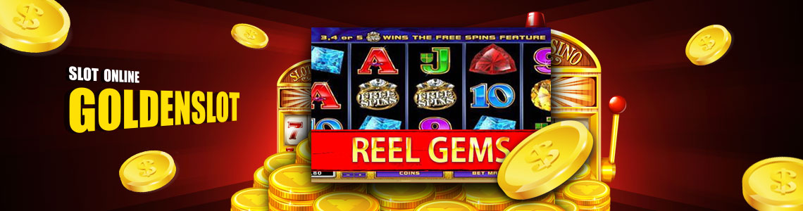 goldenslot-reel-gems